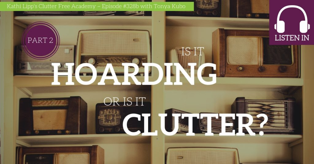 Cluttered shelves with text: Is it hoarding or is it clutter